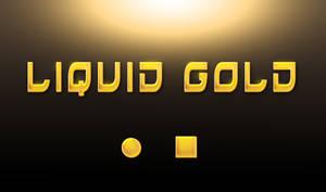Liquid Gold Style -FREE-