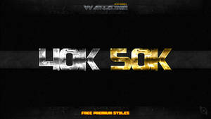 40K and 50K Layer Styles -FREE-