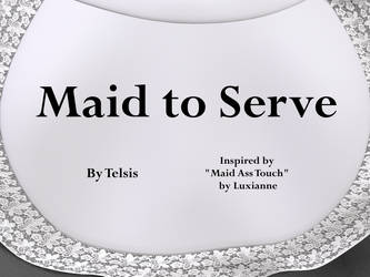 Maid to Serve by Telsis