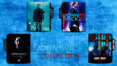 John Wick Collection by pilot805