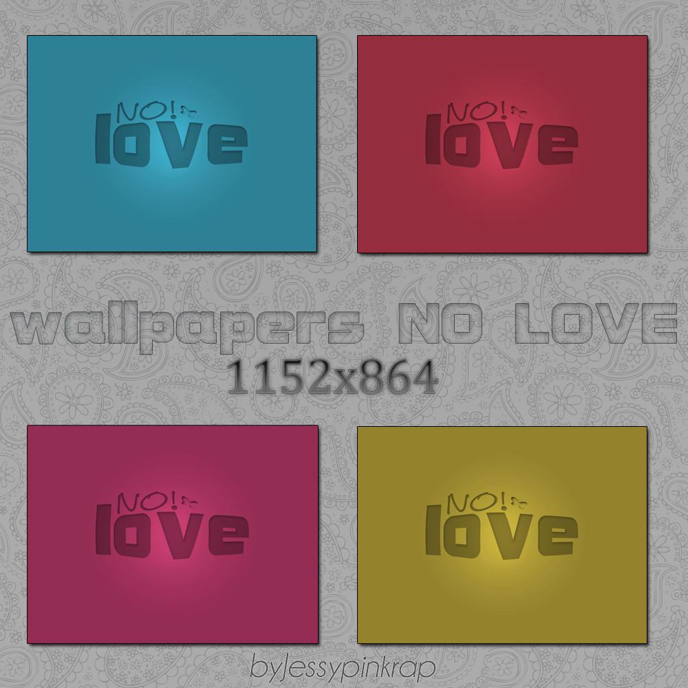 WALLPAPER NO LOVE by jessy-izan