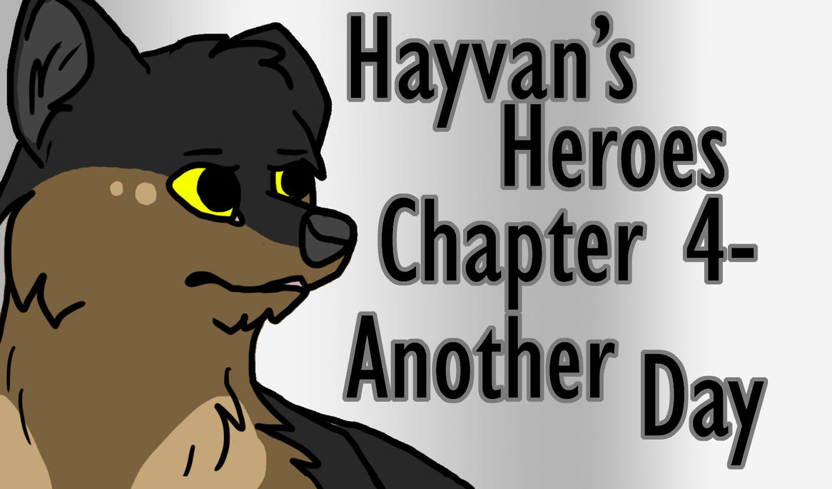 Hayvan's Heroes Chapter 4 by EpikBecky