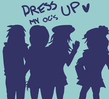 Dress my OCs UP by Kipsiih