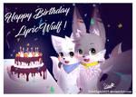 Happy Birthday LyricWulf !!! (Flash) by FireEagle2015