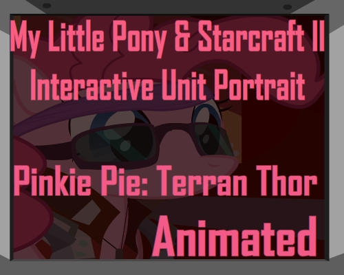 Pinkie Pie and Starcraft Thor Unit Portrait