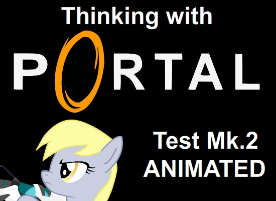 MLP Thinking with Portals: Delivery Service