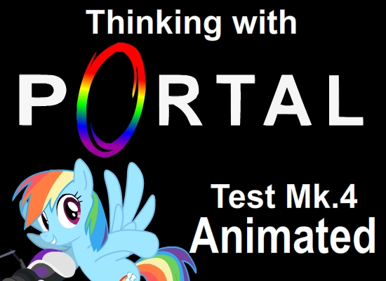 MLP Thinking with Portals: Rainbow Highway