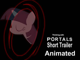 Trailer, MLP Thinking with Portals: Breaking In by Yudhaikeledai