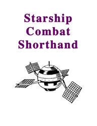 Starfinder: Starship Combat Shorthand