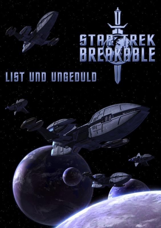 STAR TREK - BREAKABLE 06:List und Ungeduld by ulimann644
