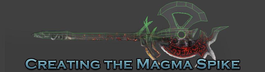 Creating the Magma Spike