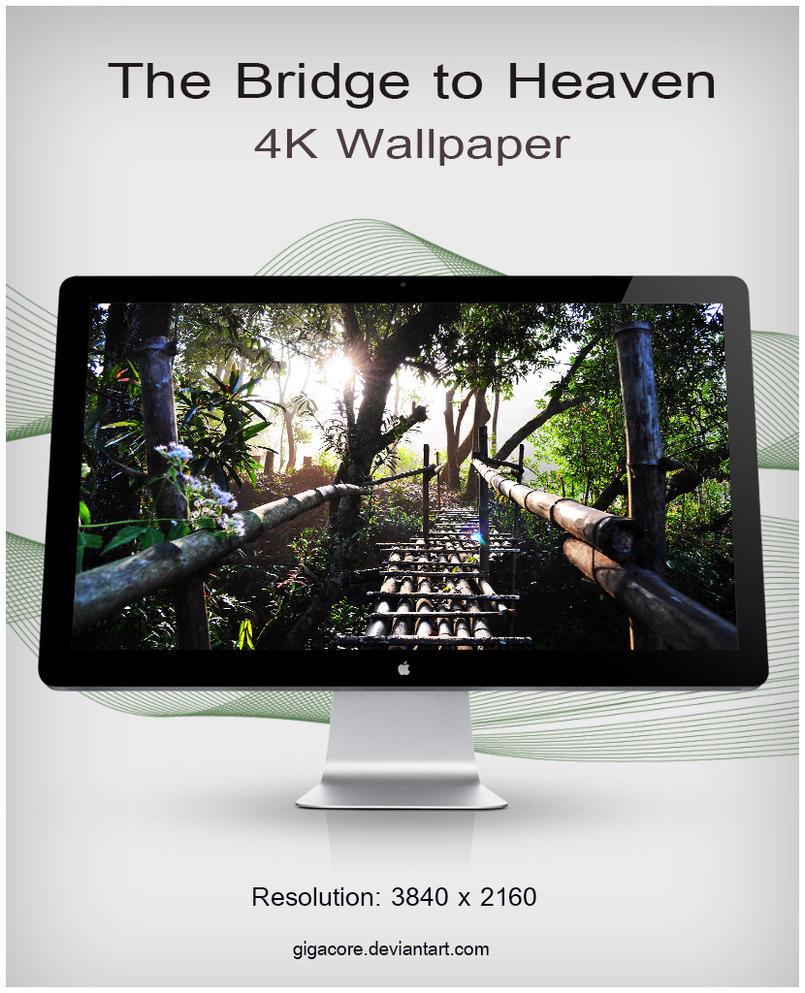 The Bridge To Heaven 4K Wallpaper by Gigacore