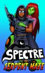 The Spectre in Serpent Maze