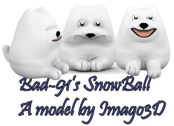 Snowball by Imago3d for Bad-91