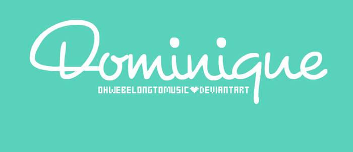 + Dominique font
