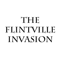 The Flintville Invasion by brothejr