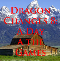 Dragon Changes 8: A Day at the Games