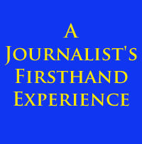 A Journalist's Firsthand Experience