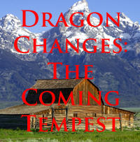 Dragon Changes 11: The Coming Tempest