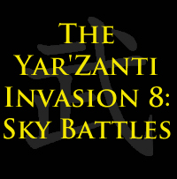 The Yar'Zanti Invasion 8: Sky Battles by brothejr