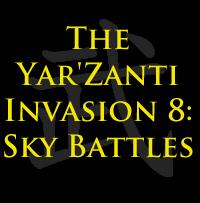 The Yar'Zanti Invasion 8: Sky Battles by brothejr