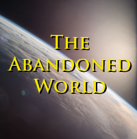 The Abandoned World by brothejr