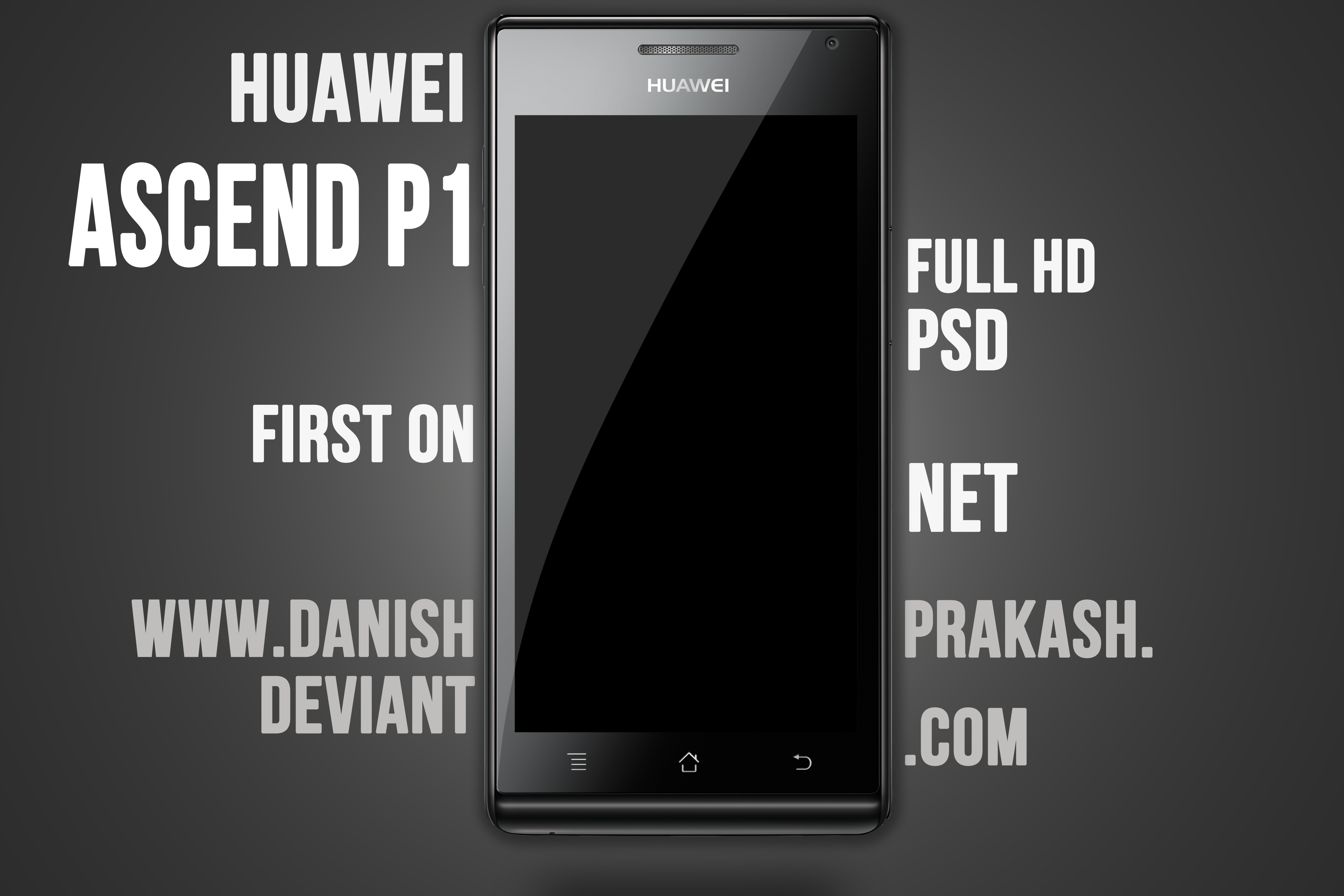Huawei Ascend P1 [psd] by danishprakash