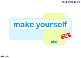 Make Yourself Beta 6 by Solitude12