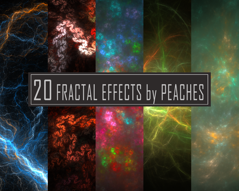 Fractal Effects 2 by JU5TPeachy