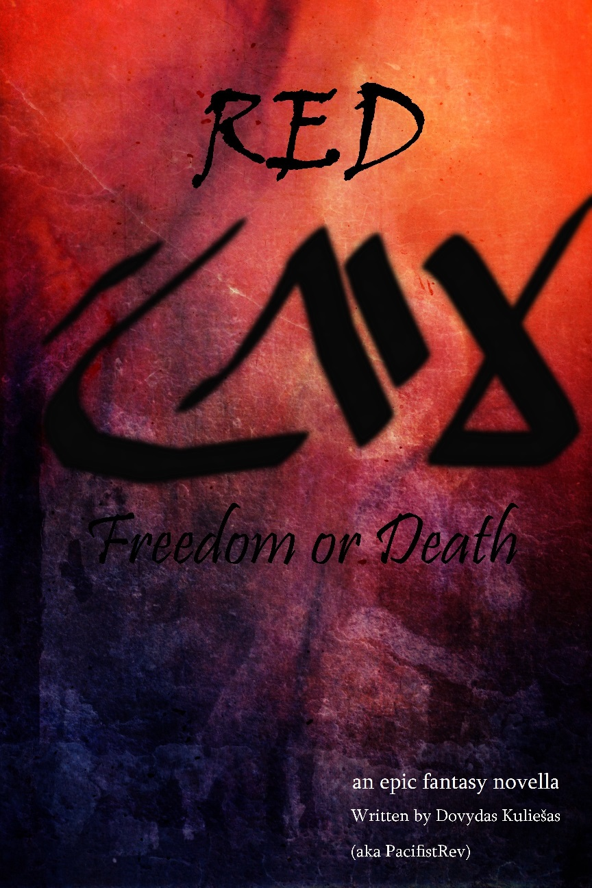 Red: Freedom or Death (PDF) by pacifistrev