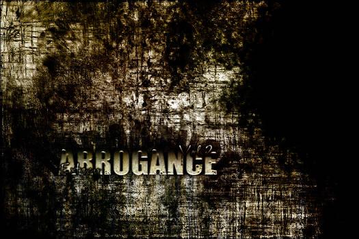 Arrogance, Vol.2