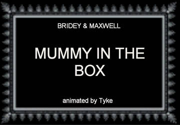 BAM 76 - Mummy In The Box by tyke44060