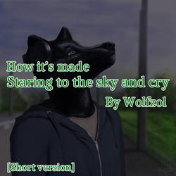 How it's made - Staring to the sky and cry - [SV]