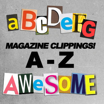 A-Z Magazine Letter Clippings by nathan7321