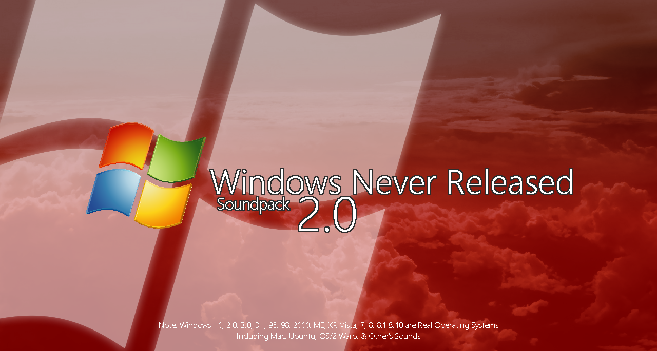 Windows Never Released Soundpack 2 0 by MinderiaYoutuber on