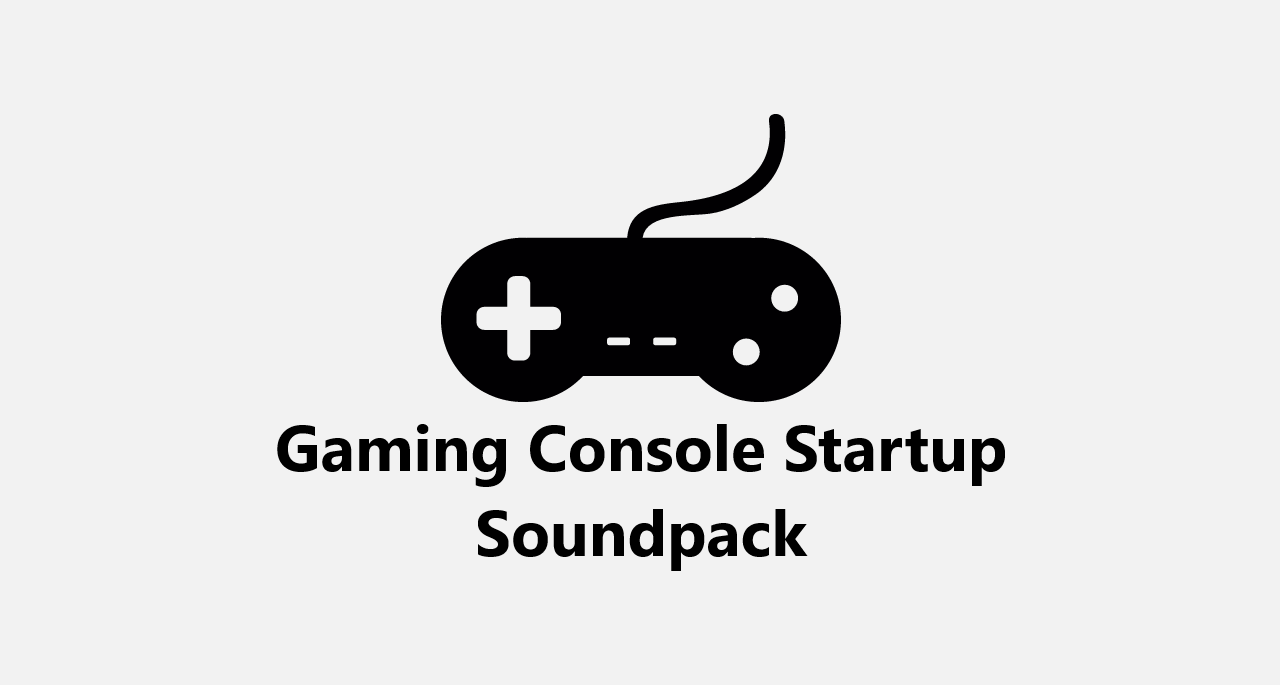 Video Game Consoles Startup Soundpack by MinderiaYoutuber on