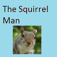 Squirrel Man, Chapter 1 by jackgunski