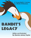 Bandit's Legacy Book Cover