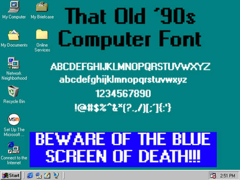 That Old '90s Computer Font