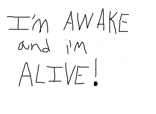 I'm AWAKE and i'm ALIVE! by xX...