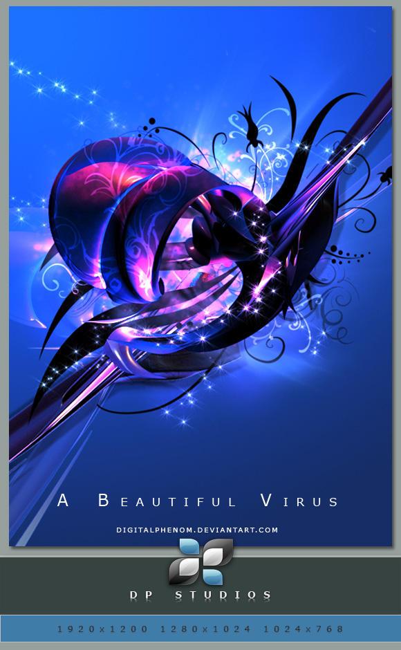 A Beautiful Virus by DigitalPhenom