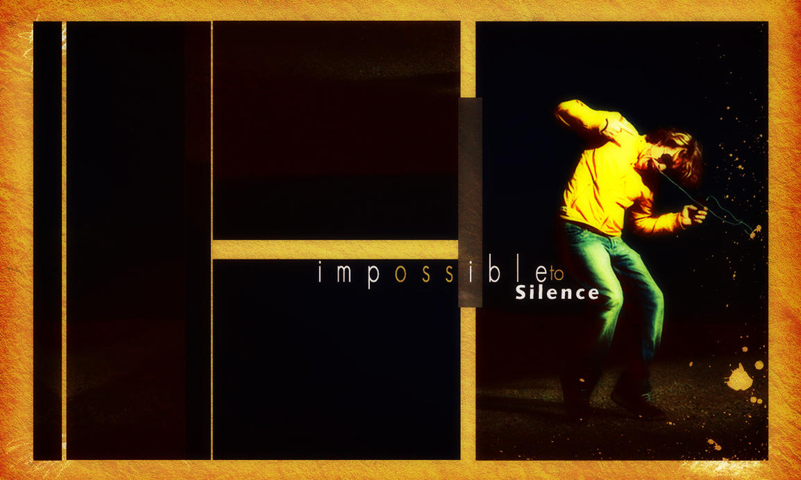 Impossible To Silence by DigitalPhenom