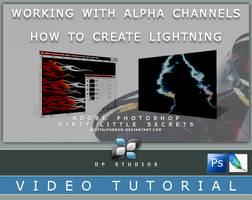 Alpha Chnnl Lightning Vid Tut by DigitalPhenom