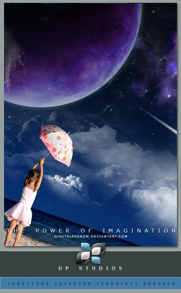 The Power Of Imagination Wall by DigitalPhenom