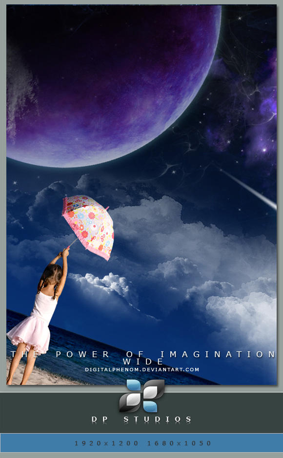 The Power Of Imagination WIDE by DigitalPhenom