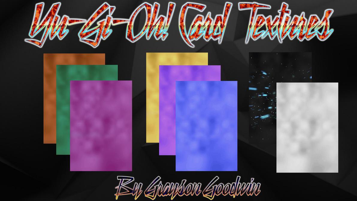 Yu-Gi-Oh! Card Textures by GraysoGoodwn