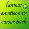 famous emoticonists pack