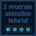 2 program animation tutorial by Synfull