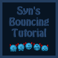 Syn's Bouncing Tutorial by Synfull