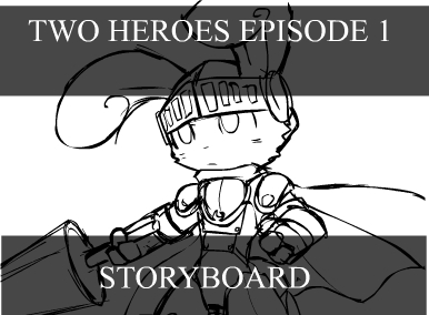 Two Heroes Ep. 1 storyboard
